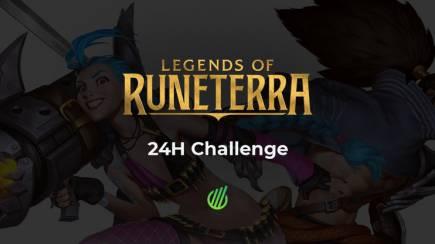 24H Challenge: Legends of Runeterra