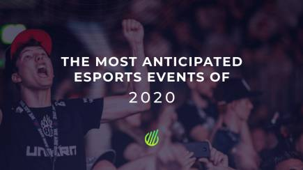The most anticipated esports events of 2020