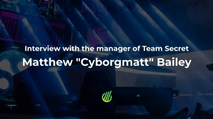 Interview with the manager of Team Secret Matthew Bailey