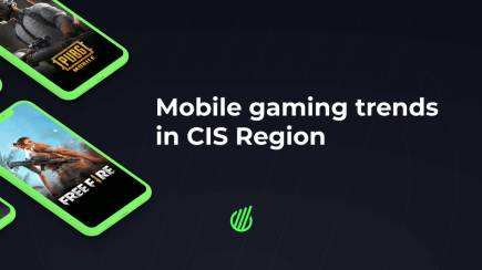 Mobile gaming trends in CIS Region