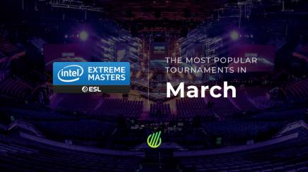 The most popular esports tournaments in March