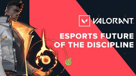 Esports future of Valorant