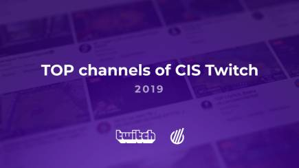 TOP channels of CIS Twitch in 2019