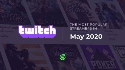 The most popular streamers of May on Twitch