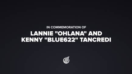 "In commemoration of Lannie ""Ohlana"" and Kenny ""Blue622"" Tancredi"