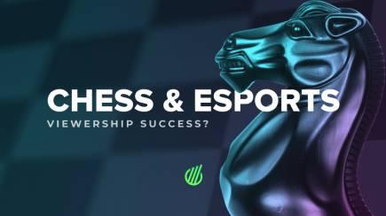 Chess & Esports: Viewership success?