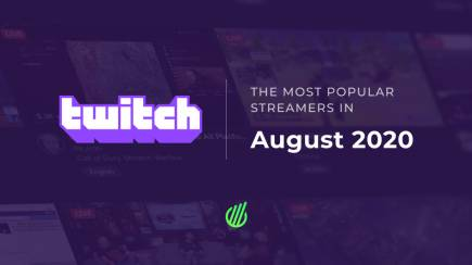 The most popular streamers of August on Twitch: Esports revival