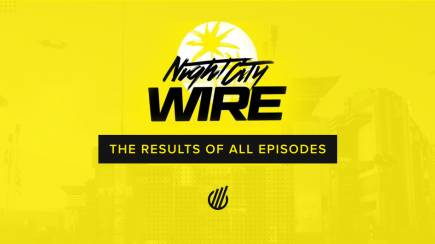 Night City Wire: The results of all episodes