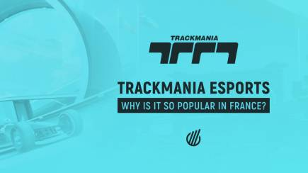 How Trackmania became the national esport of France